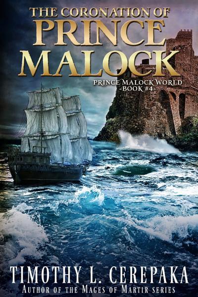 The Coronation of Prince Malock