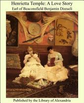 Henrietta Temple: A Love Story