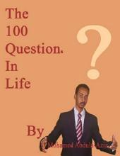 The 100 Questions In Life