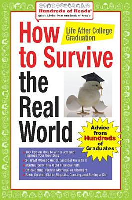 How to Survive the Real World  Life After College Graduation