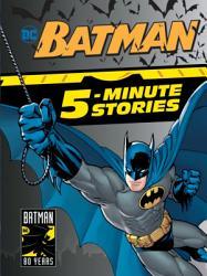 Batman 5 Minute Stories  DC Batman  PDF
