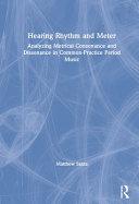 Hearing Rhythm and Meter