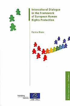 Intercultural Dialogue in the Framework of European Human Rights Protection PDF