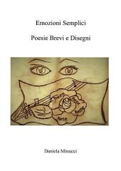 Emozioni semplici: poesie brevi e disegni