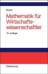 Mathematik für Wirtschaftswissenschaftler: Einführung, Ausgabe 14