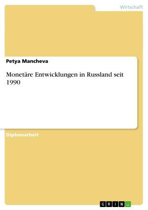Monet  re Entwicklungen in Russland seit 1990 PDF