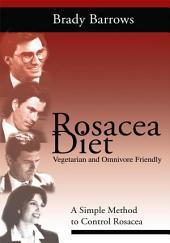 Rosacea Diet: A Simple Method to Control Rosacea