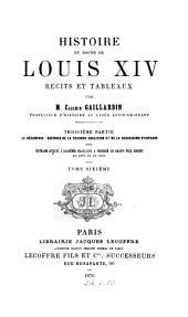 Histoire Du Règne de Louis XIV: 3. ptie. La décadence: Guerres de la seconde coalition et de la succession d'Espagne. 1878-79