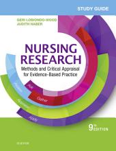 Study Guide for Nursing Research - E-Book: Methods and Critical Appraisal for Evidence-Based Practice, Edition 9