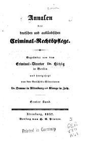 Annalen der deutschen und ausländischen criminal-rechts-pflege: Band 1