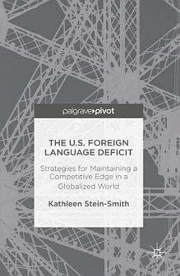The U S  Foreign Language Deficit