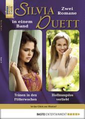 Silvia-Duett - Folge 15: Tränen in den Flitterwochen/Hoffnungslos verliebt