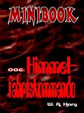 MINIBOOK 006: Himmelfahrtskommando: Mit Dr. No - dem Mann aus dem Nichts