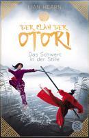 Der Clan der Otori  Das Schwert in der Stille PDF