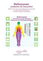 Dermatome auf der Rückseite (Hautzonen der Wirbelsäulenetagen): Reflexzonen - Landkarten der Gesundheit