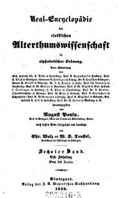 Real-Encyclopädie der class. Alterthumswissenschaften in alphabetischer Ordnung: Band 1;Band 6