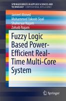 Fuzzy Logic Based Power Efficient Real Time Multi Core System PDF