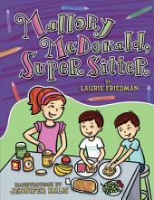 #27 Mallory McDonald, Super Sitter