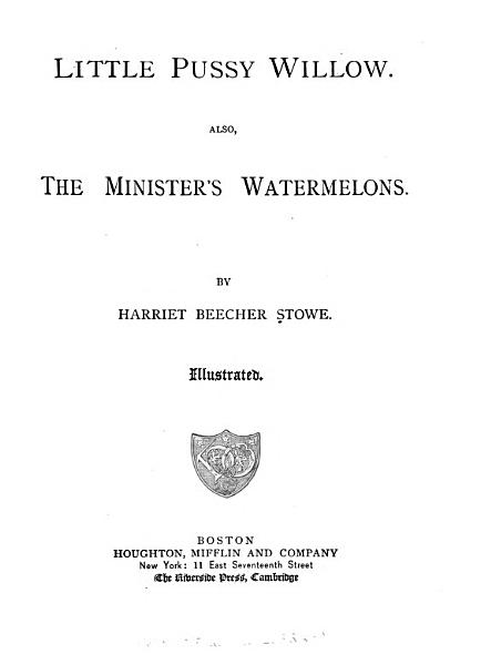 Little Pussy Willow And The Minister S Watermelons