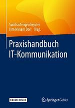Praxishandbuch IT-Kommunikation
