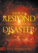 How To Respond To Disaster