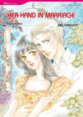 Her Hand in Marriage: Mills & Boon Comics