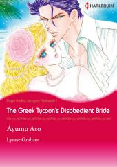 The Greek Tycoon's Disobedient Bride: Harlequin Comics