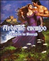 Ardiente Enemigo: Romántica medieval
