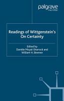 Readings of Wittgenstein   s On Certainty PDF