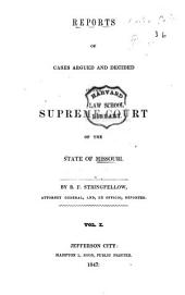 Reports of Cases Argued and Determined in the Supreme Court of the State of Missouri: Volume 10