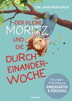 Der kleine Moritz und die Durcheinander Woche PDF