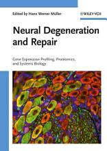 Neural Degeneration and Repair PDF