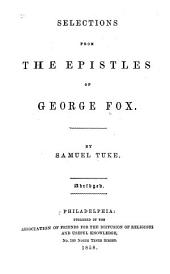 Selections from the Epistles of George Fox: Abridged