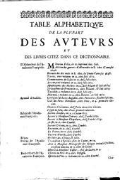 Dictionnaire françois, contenant les mots et les choses plusieurs nouvelles remarques sur la langue françoise ... avec les termes les plus connus des arts & des sciences: le tout tiré de l'usage et des bons auteurs de la langue françoise