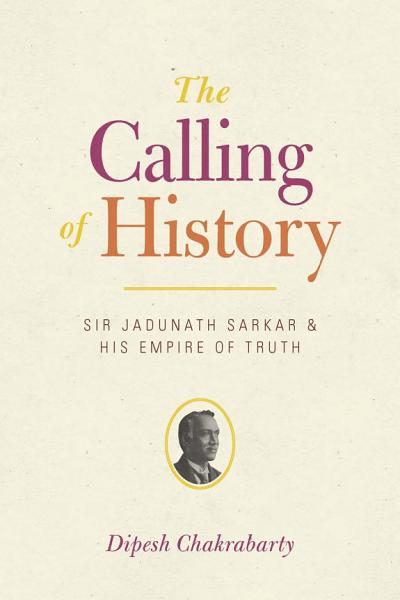 Download The Calling of History Book