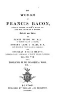 The Works of Francis Bacon  Translations of the philosophical works PDF