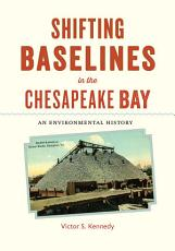 Shifting Baselines in the Chesapeake Bay PDF
