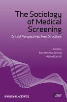 The Sociology of Medical Screening PDF