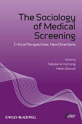 The Sociology of Medical Screening PDF