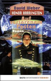 Honor Harrington: Auf verlorenem Posten: Bd. 1. Roman