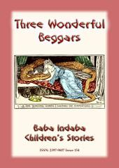 THE STORY OF THREE WONDERFUL BEGGARS - A Serbian Fairy tale: Baba Indaba Children's Stories - Issue 154