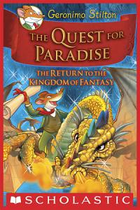 Geronimo Stilton and the Kingdom of Fantasy  2  The Quest for Paradise Book
