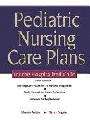 Pediatric Nursing Care Plans for the Hospitalized Child PDF