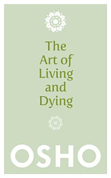 The Art of Living and Dying PDF