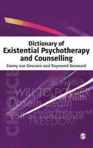Dictionary of Existential Psychotherapy and Counselling Book