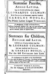 Sententiæ pueriles, Anglo-Latinæ, quæ ex diversis authoribus collegerat L. Culman: et in vernaculum sermonem tr. C. Hoole