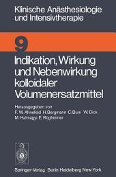 Indikation, Wirkung und Nebenwirkung kolloidaler Volumenersatzmittel: Symposion April 1975