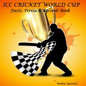 ICC CRICKET WORLD CUP - Facts, Trivia & Records Book