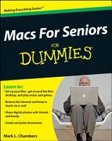 Macs For Seniors For Dummies PDF