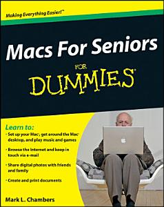 Macs For Seniors For Dummies Book